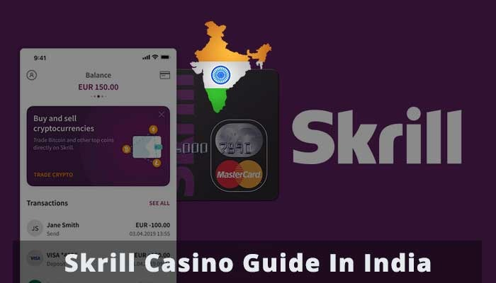Skrill casino in india