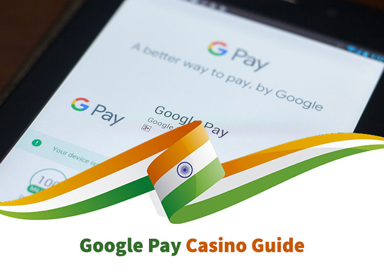 Google Pay casino guide