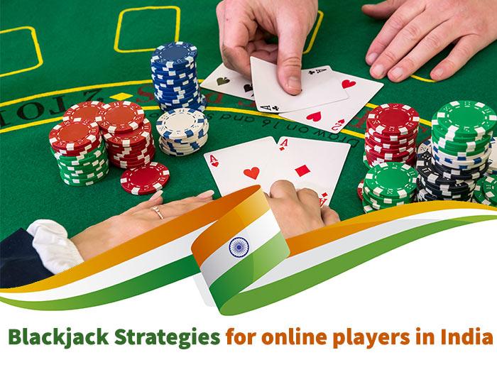 Blackjack Strategy in india